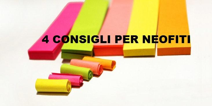 4 Super Consigli per Networker Neofiti (e non solo)