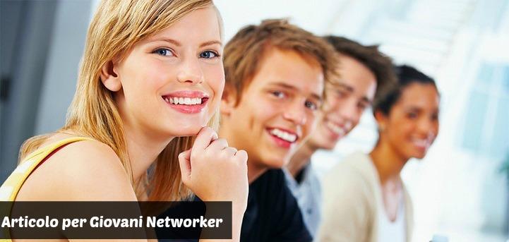 I 5 Passi che Trasformano un Giovane Networker in vero Professionista